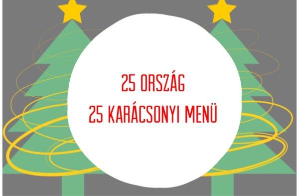 25 ország 25 karácsonyi menü